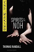Waking: Spirits of the Noh