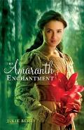 The Amaranth Enchantment||||Amaranth Enchantment