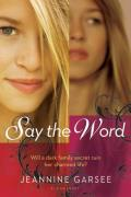 Say the Word||||Say the Word