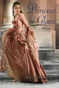 Princess of Glass