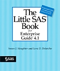 The Little SAS(R) Book for Enterprise Guide(r) 4.1