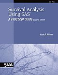 Survival Analysis Using SAS: A Practical Guide