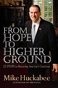 From Hope to Higher Ground 12 Stops to Restoring Americas Greatness