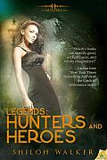 Legends Hunters & Heroes