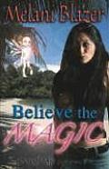 Believe the Magic