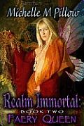 Realm Immortal: Faery Queen