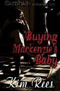 Buying MacKenzies Baby
