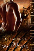 The Wallflower: Halle Puma Book #1 (A Hunting Love Novel)