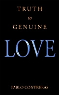 Truth To Genuine Love
