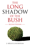 The Long Shadow of the Bush