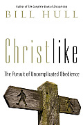 Christlike The Pursuit Of Uncomplicated