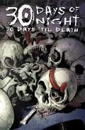 30 Days 'Til Death