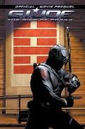 G.I. Joe: The Rise of Cobra: Movie Prequel