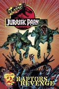 Classic Jurassic Park Volume 2: Raptor's Revenge by Walter Simonson
