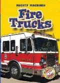 Fire Trucks (Blastoff Readers: Mighty Machines)