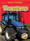 Tractors (Blastoff Readers: Mighty Machines)