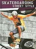 Skateboarding Street Style (Action Sports) Cover