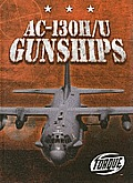 AC-130h/U Gunships (Military Machines)
