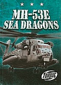Mh-53e Sea Dragons (Military Machines)
