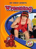 Wrestling (My First Sports)