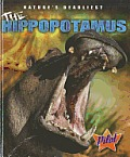 The Hippopotamus (Pilot Books: Nature's Deadliest)