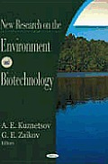 New Research on the Environment and Biotechnology