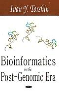 Bioinformatics in the Post-Genomic Era