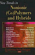 New Trends in Nonionic (Co) Polymers and Hybrids