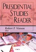 Presidential Studies Reader
