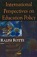 International Perspectives on Education Policy