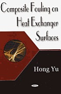 Composite Fouling on Heat Exchange Surfaces