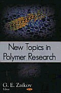 New Topics in Polymer Research