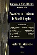 Frontiers in Horizons in World Physics