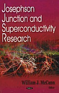 Josephson Junction and Superconductivity Research