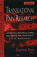 Translational Pain Researchcomparing Preclinical Studies and Clinical Pain Management - Lost in Translation? V. 2