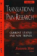 Translational Pain Researchcurrent Status and New Trends Volume 1