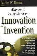 Economic Perspectives on Innovation and Invention