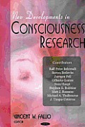 New Developments in Consciousness Research