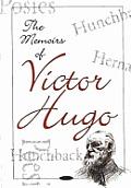 Memoirs of Victor Hugo