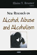 New Research on Alcohol Abuse and Alcoholism
