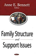 Family Structure and Support Issues