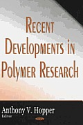 Recent Developments in Polymer Research