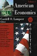 American Economics and Politicsvolume 1