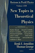 New Topics in Theoretical Physics