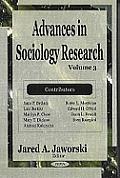 Advances in Sociology Researchvolume 3
