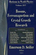 Bosons, Ferromagnetism, and Crystal Growth Research