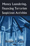 Money Laundering, Financing Terrorism and Suspicious Activities