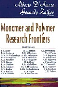 Monomer and Polymer Research Frontiers