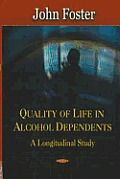 Quality of Life in Alcohol Dependents