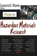 Focus on Hazardous Materials Research